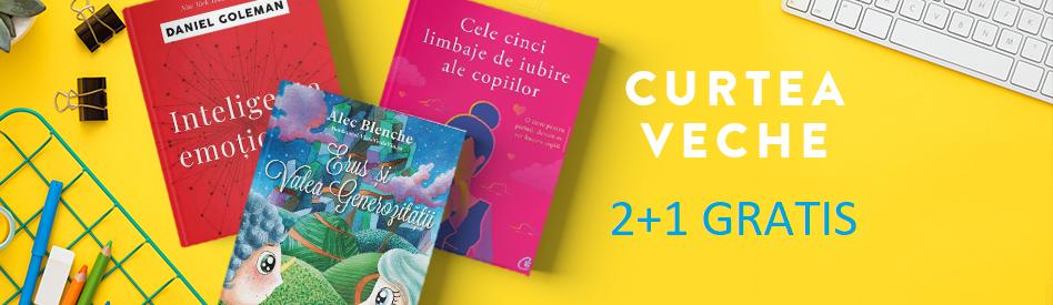 Oferta Libris: Editura Curtea Veche - 2+1 gratis