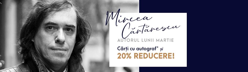 Oferta Libris: Autoarea lunii - Mircea Cărtărescu - reducere 20% + carte cu autograf