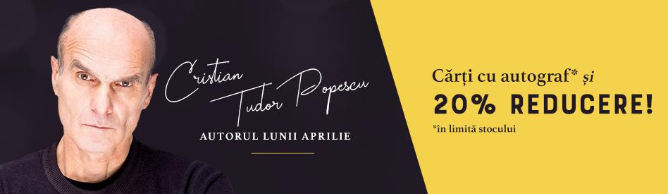 Oferta Libris: Autoarea lunii - Cristian Tudor Popescu - reducere 20% + autograf