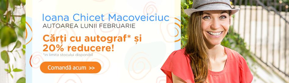 Autorul lunii la Libris: Ioana Chicet-Macoveiciuc - reducere de 20%