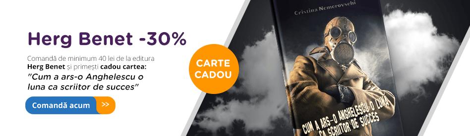 Editura Herg Benet - reducere de 30% + carte cadou