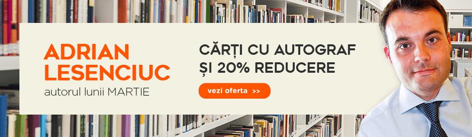 Autorul lunii la Libris - Adrian Lesenciuc - reducere 20%