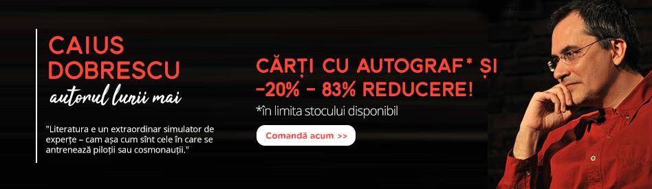 Oferta Libris: Autorul lunii - Caius Dobrescu - reducere 20-83%