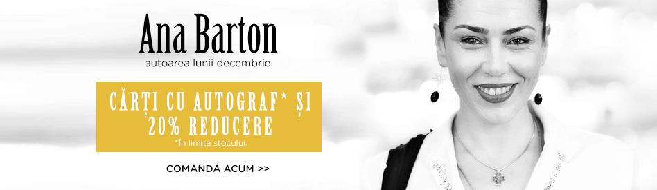 Oferta Libris: Autorul lunii - Ana Barton - reducere 20% + autograf