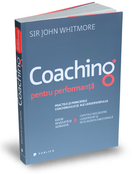 Coaching pentru performanta - John Whitmore thumbnail