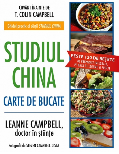 Studiul China. Carte de bucate - LeAnne Campbell
