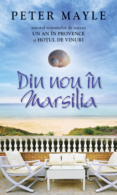 Din nou in Marsilia - Peter Mayle thumbnail