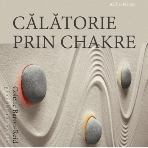 Cd Carte Audio Calatorie Prin Chakre - Colette Baron-Reid thumbnail