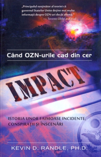Cand ozn-urile cad din cer - Kevin D. Randle thumbnail