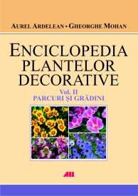 Enciclopedia plantelor decorative vol. 2: Parcuri si gradini - Gheorghe Mohan