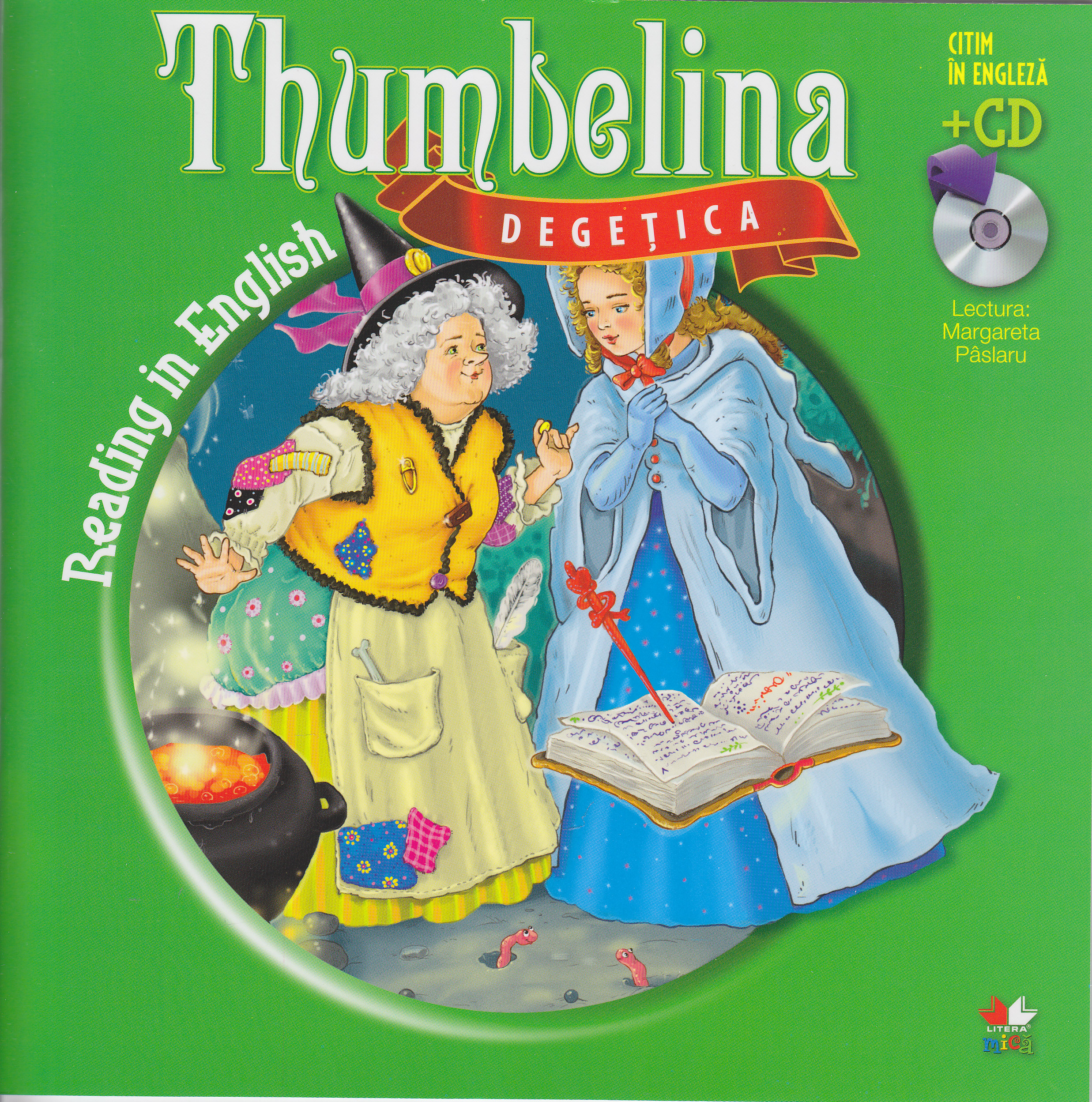 Degetica. Thumbelina. Reading in english + Cd .lectura: Margareta Paslaru thumbnail