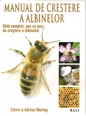 Manual de crestere a albinelor - Claire si Adrian Waring