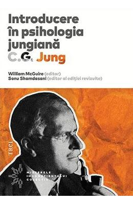 Introducere in psihologia jungiana. C.G. Jung - William McGuire, Sonu Shamdasani