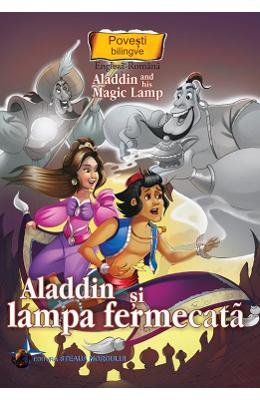 Aladdin si lampa fermecara. Aladdin and His Magic Lamp