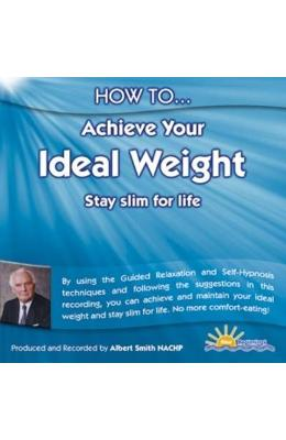 How to Achieve Your Ideal Weight CD - Albert Smith