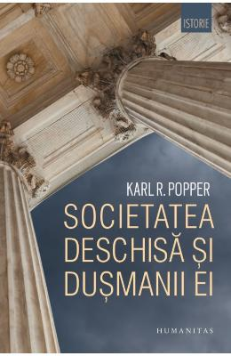 Societatea deschisa si dusmanii ei - Karl R. Popper