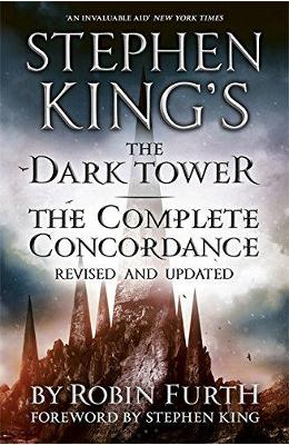 Stephen Kings The Dark Tower: The Complete Concordance - Robin Furth