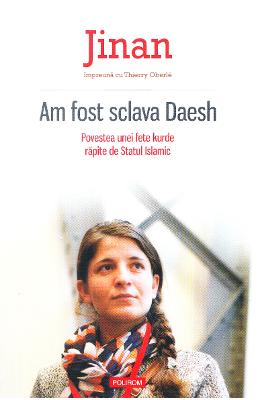 Am fost sclava Daesh - Jinan, Thierry Oberle