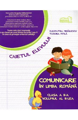 Comunicare In Limba Romana Cls A Ii-a Vol Ii Caiet