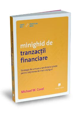 Minighid de tranzactii financiare - Michael W. Covel pdf