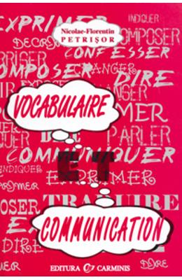 Vocabulaire Et Communication - Nicolae-florentin Petrisor