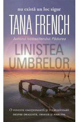 Linistea umbrelor - Tana French