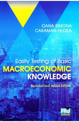 Easily testing of Basic Macroeconomic Knowledge - Oana Simona Caraman-Hudea