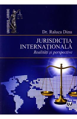 Jurisdictia internationala - Raluca Dinu