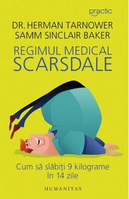 Regimul medical Scarsdale. Cum sa slabiti 9 kg in 14 zile - Dr. Herman Tarnower