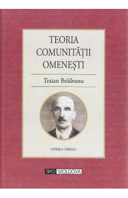 Teoria comunitatii omenesti - Traian Braileanu