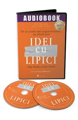 Audiobook. Idei cu lipici – Chip Heath, Dan Heath de la libris.ro