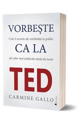 Imagine  Vorbeste Ca La Ted - Carmine Gallo