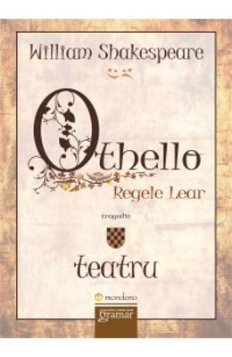 Othello. Regele Lear - William Shakespeare