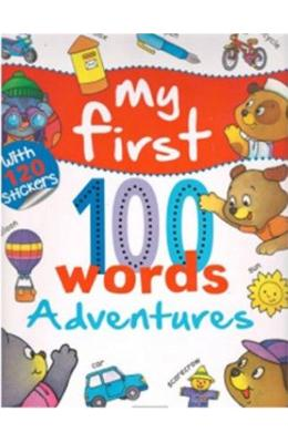 My First 100 Words: Adventures de la libris.ro