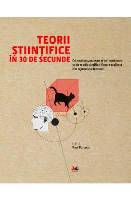 Teorii stiintifice in 30 de secunde – Paul Parsons de la libris.ro