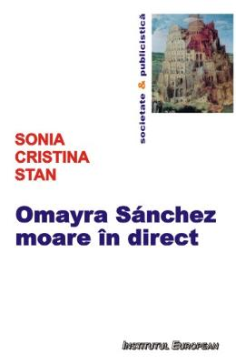 Omayra Sanchez Moare In Direct - Sonia Cristina Stan