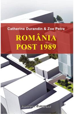 Romania Post 1989 - Catherine Durandin