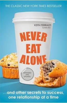 never eat alone de la libris.ro