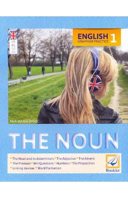 English Grammar Practice 1: The Noun - Ana-Maria Ghioc