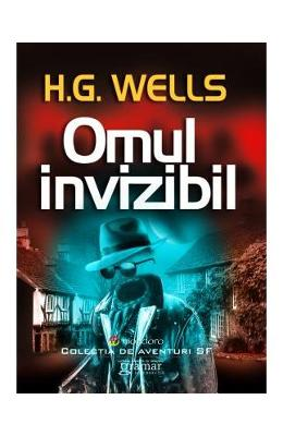Omul invizibil - H.G. Wells