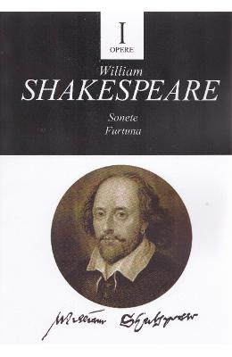 Opere vol.1: Sonete. Furtuna - William Shakespeare