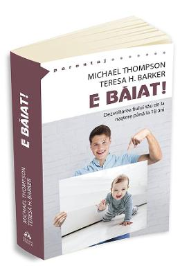 E baiat! - Michael Thompson, Teresa H. Barker