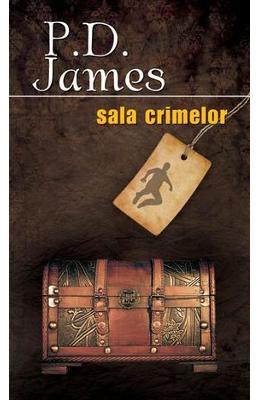 Sala crimelor - P.D. James