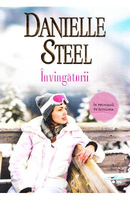 Invingatorii - Danielle Steel