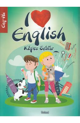 I Love English. Kepes Szotar. Eng-Hu