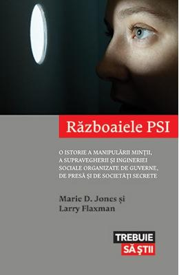 Razboaiele PSI - Marie D. Jones, Larry Flaxman