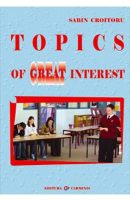 Topics of great interest - Sabin Croitoru