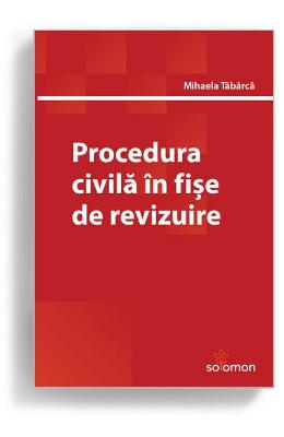 Procedura civila in fise de revizuire - Mihaela Tabarca