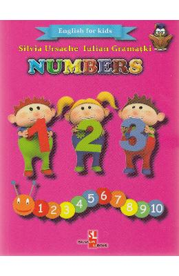 Numbers (English for kids) - Silvia Ursache, Iulian Gramatki