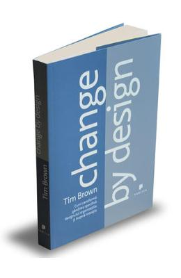 Change by design - Tim Brown